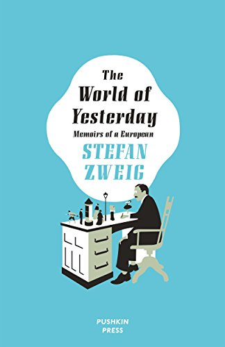 9781782271222: The World of Yesterday: Memoirs of a European (Deluxe Edition)