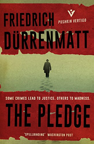 The Pledge (Paperback): Friedrich Dürrenmatt