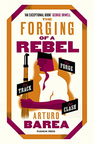 9781782274940: The Forging of a Rebel: The Forge, The Track and The Clash