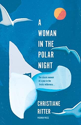 9781782275640: A Woman in the Polar Night