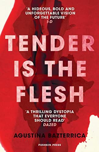9781782276203: Tender is the Flesh