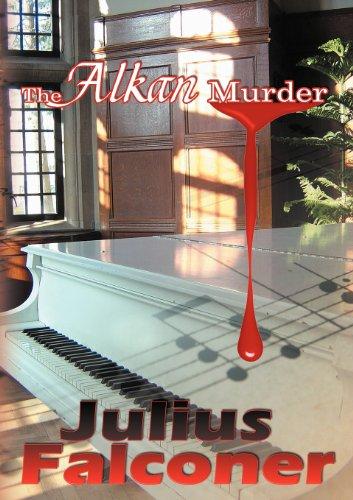 The Alkan Murder (Julius Falconer Series): Falconer, Julius