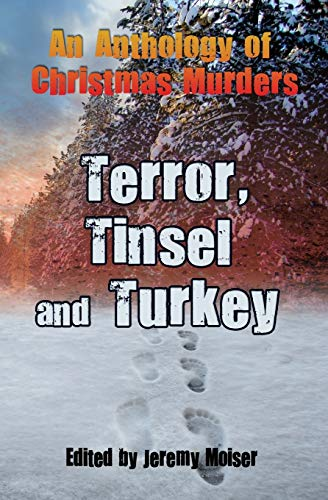 An Anthology of Christmas Murders - Terror, Tinsel and Turkey: Martin, Coyle Annie; Falconer, ...