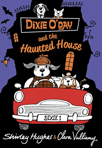 Dixie O'Day and the Haunted House: Hughes, Shirley