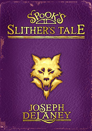 Spook's: Slither's Tale: DELANEY,JOSEPH