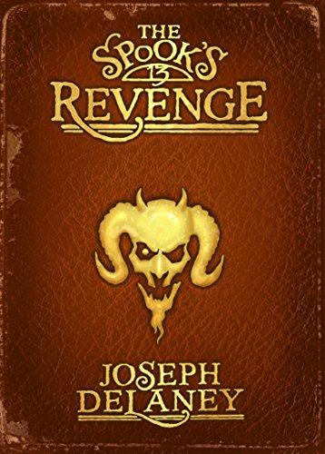 The Spook's Revenge: Book 13 (The Wardstone Chronicles): Delaney, Joseph
