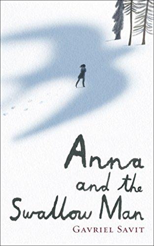Anna and the Swallow Man: Gavriel Savit