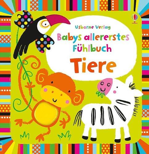 9781782320074: Babys allererstes Fühlbuch: Tiere