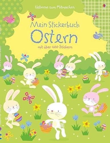 Mein Stickerbuch: Ostern: Usborne zum Mitmachen: Watt, Fiona