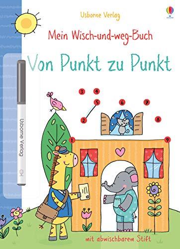 Mein Wisch-und-weg-Buch: Von Punkt zu Punkt: mit abwischbarem Stift: Greenwell, Jessica