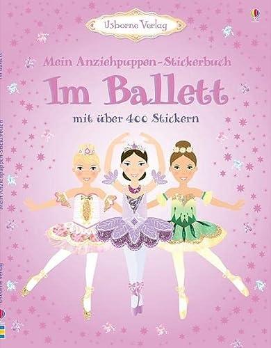 9781782320470: Mein Anziehpuppen-Stickerbuch: Im Ballett: Usborne zum Mitmachen