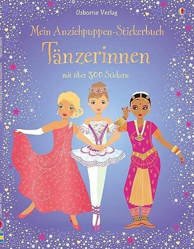 Mein Anziehpuppen-Stickerbuch: Tänzerinnen: Usborne zum Mitmachen: Watt, Fiona