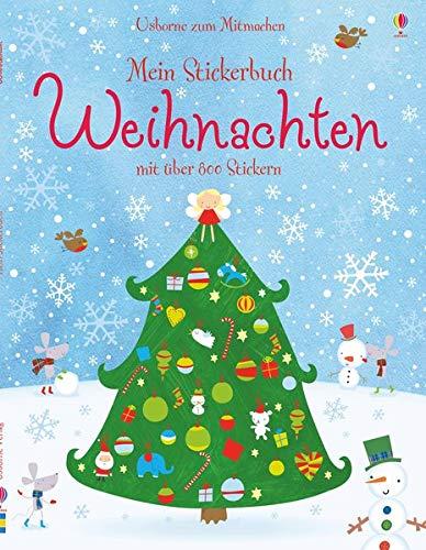 Mein Stickerbuch: Weihnachten: Usborne zum Mitmachen: Watt, Fiona