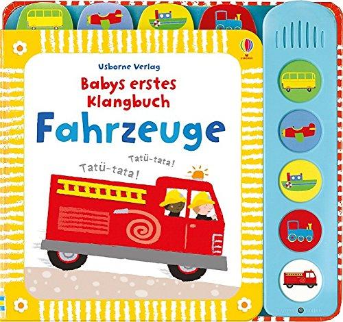 9781782321132: Babys erstes Klangbuch: Fahrzeuge