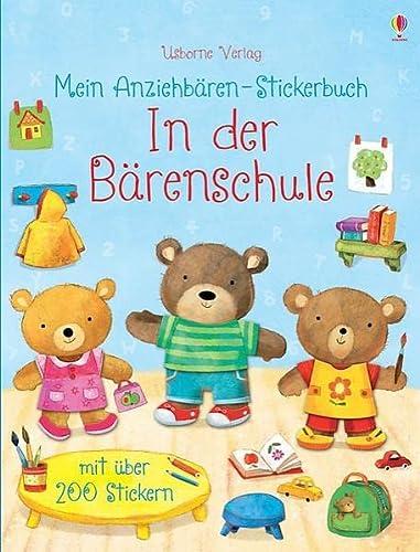 9781782321774: Mein Anziehbären-Stickerbuch: In der Bärenschule