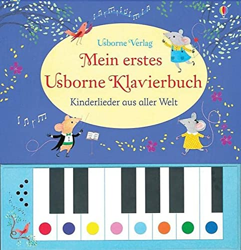 Mein erstes Usborne Klavierbuch: Kinderlieder aus aller: Taplin, Sam