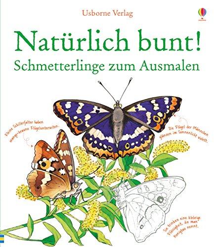 Natürlich bunt! Schmetterlinge zum Ausmalen (Paperback): Susan Meridith