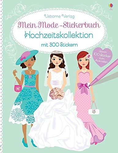 Mein Mode-Stickerbuch: Hochzeitskollektion: Watt, Fiona