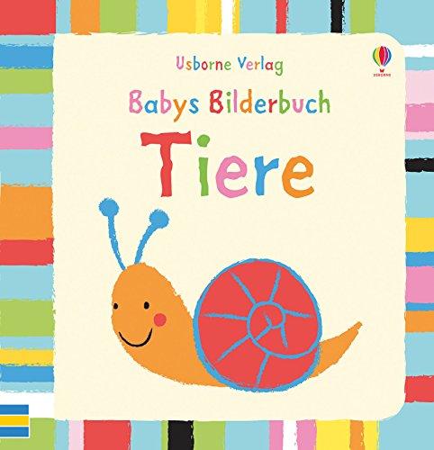 9781782323730: Babys Bilderbuch: Tiere