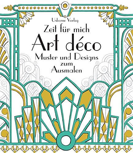 9781782324201: Zeit für mich: Art déco Muster und Designs zum Ausmalen