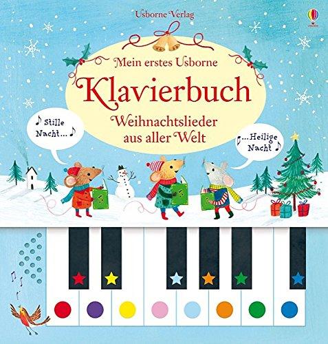 Mein erstes Usborne-Klavierbuch: Weihnachtslieder aus aller Welt: Taplin, Sam