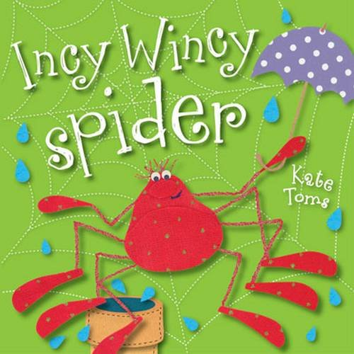 9781782351344: Incy Wincy Spider (Kate Toms Mini)