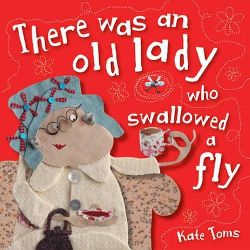 9781782351351: There Was an Old Lady Who Swallowed a Fly (Kate Toms Mini)