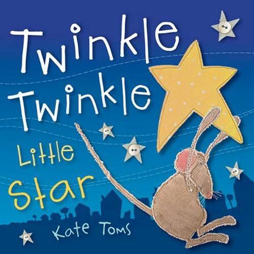9781782351368: Twinkle Twinkle Little Star (Kate Toms Mini)