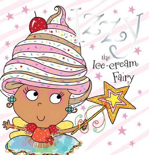 Izzy the Ice-cream Fairy: Tim Bugbird,Lara Ede