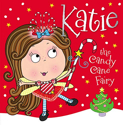 9781782355267: Katie the Candy Cane Fairy Storybook