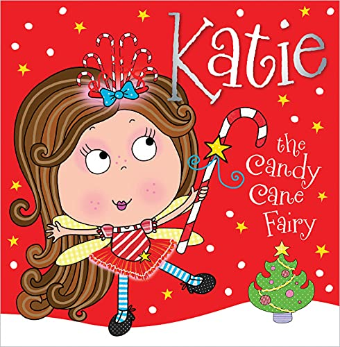 9781782355892: Katie the Candy Cane Fairy