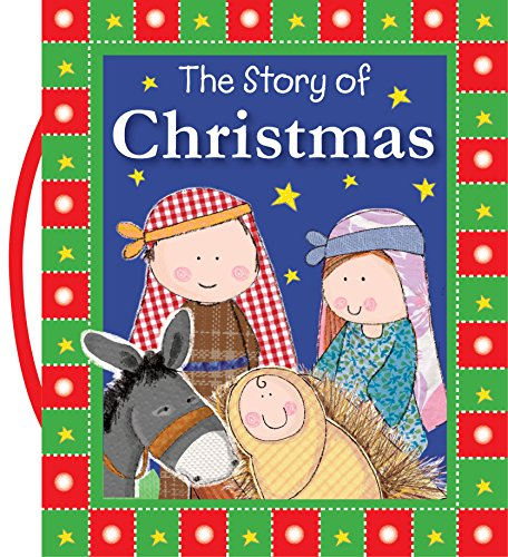 9781782356394: The Story of Christmas (Carry-Me Inspirational Books)