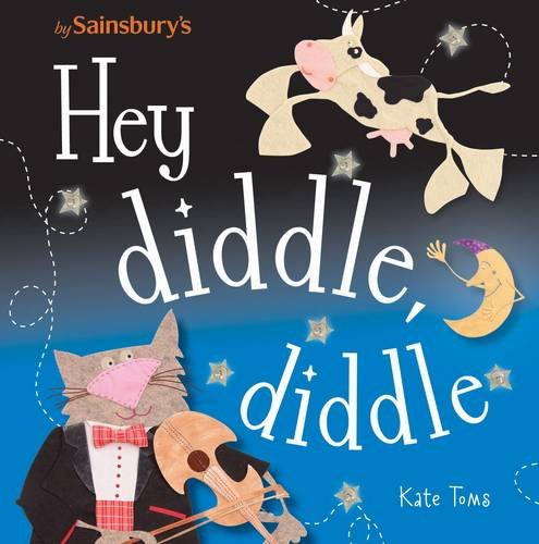 9781782358152: Hey Diddle Diddle (Kate Toms)