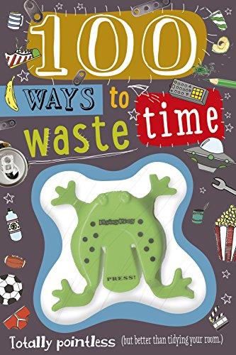 100 Ways to Waste Time (Trifolds): Bugbird, Tim