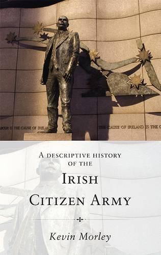 9781782371496: A Descriptive History of the Irish Citizen Army
