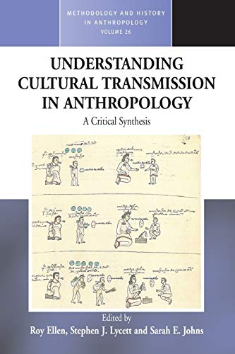 9781782380719: Understanding Cultural Transmission in Anthropology: A Critical Synthesis (Methodology & History in Anthropology)