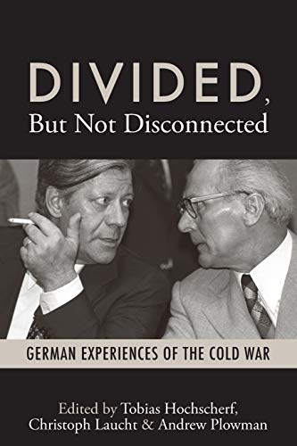 9781782380993: Divided, But Not Disconnected: German Experiences of the Cold War