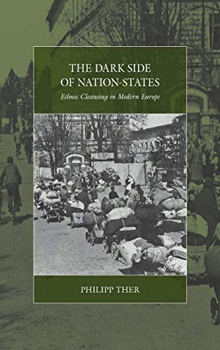 9781782383024: The Dark Side of Nation-States: Ethnic Cleansing in Modern Europe (War and Genocide)