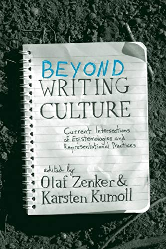 9781782383338: Beyond Writing Culture: Current Intersections of Epistemologies and Representational Practices