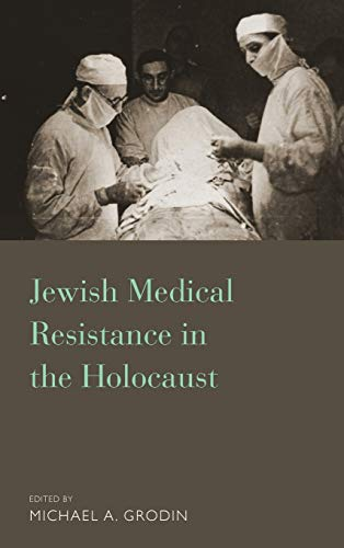 9781782384175: Jewish Medical Resistance in the Holocaust