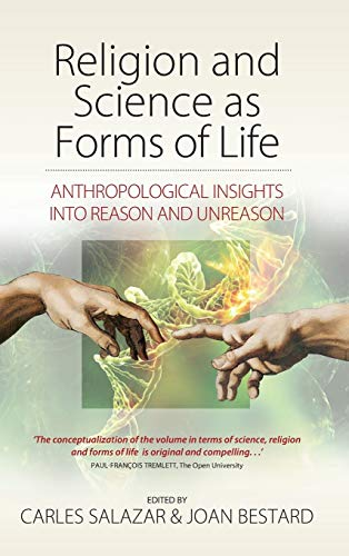 Religion and Science as Forms of Life: