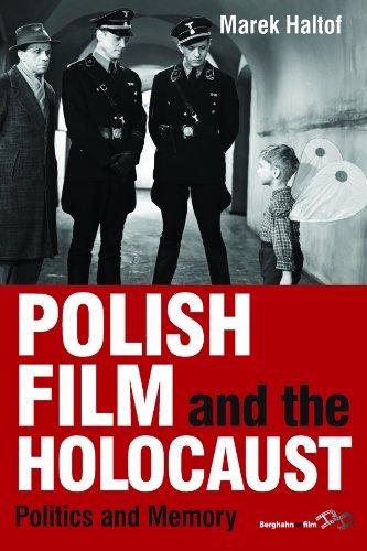 9781782384960: Polish Film and the Holocaust: Politics and Memory