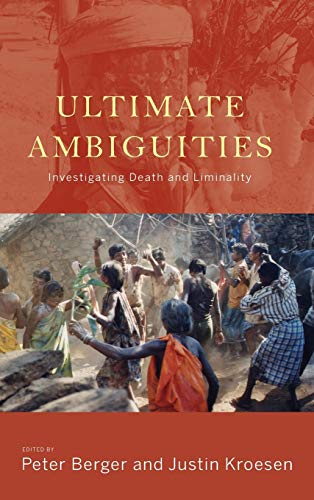 9781782386094: Ultimate Ambiguities: Investigating Death and Liminality