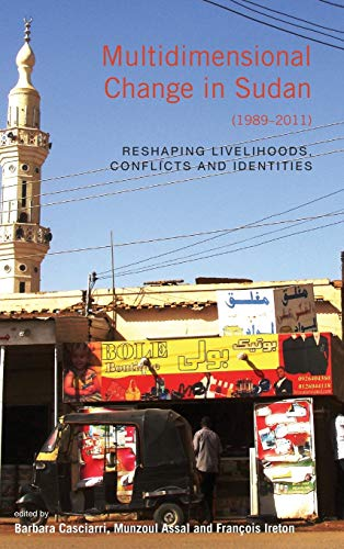 Multidimensional Change in Sudan (1989-2011): Reshaping Livelihoods, Conflicts, and Identities