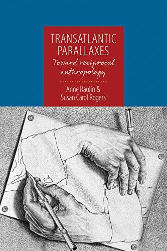 9781782386636: Transatlantic Parallaxes: Toward Reciprocal Anthropology