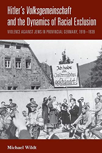 9781782386704: Hitler's Volksgemeinschaft and the Dynamics of Racial Exclusion: Violence against Jews in Provincial Germany, 1919–1939