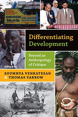 9781782386742: Differentiating Development: Beyond an Anthropology of Critique