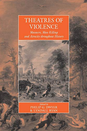 Theatres Of Violence: Massacre, Mass Killing and