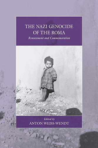 9781782389231: The Nazi Genocide of the Roma: Reassessment and Commemoration (War and Genocide)