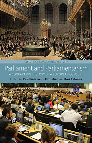 9781782389545: Parliament and Paliamentarism: A Comparative History of a European Concept